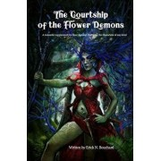 The Courtship of the Flower Demons: A Romantic Supplement for Four Against Darkness, for Characters of Any Level, Paperback/Andrea Sfiligoi