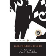 The Autobiography of an Ex-Colored Man, Paperback/James Weldon Johnson