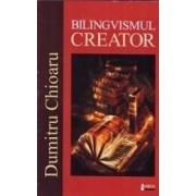 Bilingvismul creator - Dumitru Chioaru