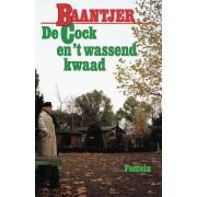 De Fontein Romans & Spanning De Cock en 't wassend kwaad - A.C. Baantjer - ebook