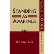 Standing as Awareness: The Direct Path, Paperback