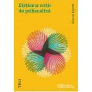 Dictionar critic de psihanaliza - Charles Rycroft