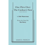 One Flew Over the Cuckoo's Nest, Paperback/Dale Wasserman