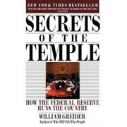 Secrets of the Temple: How the Federal Reserve Runs the Country, Paperback/William Greider