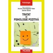 Tratat de psihologie pozitiva - Aurora Szentagotai - Tatar Daniel David coordonatori