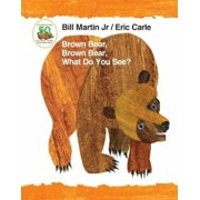 Brown Bear, Brown Bear, What Do You See' 50th Anniversary Edition Padded Board Book, Hardcover/Bill Martin