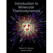 Introduction to Molecular Thermodynamics, Paperback