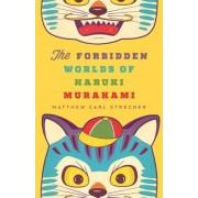 The Forbidden Worlds of Haruki Murakami, Paperback