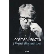 Sfarsitul sfarsitului lumii/Jonathan Franzen
