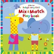 Baby's Very First Mix and Match Playbook, Hardcover/Fiona Watt