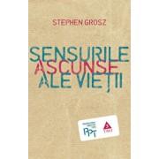 Sensurile ascunse ale vietii/Stephen Grosz