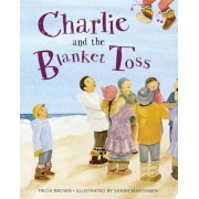 Charlie and the Blanket Toss, Paperback
