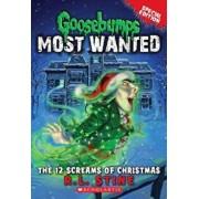 The 12 Screams of Christmas, Paperback/R. L. Stine