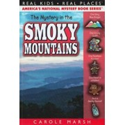 The Mystery in the Smoky Mountains, Paperback/Carole Marsh