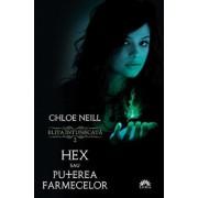 Hex sau Puterea farmecelor, Elita intunecata, Vol. 2/Chloe Neill