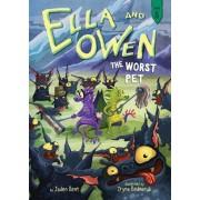 Ella and Owen 8: The Worst Pet, Paperback