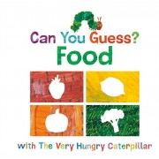 Can You Guess?: Food with the Very Hungry Caterpillar, Hardcover/Eric Carle