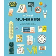 In Great Numbers How Numbers Shape the World We Live in by Isabel Thomas & Robert Klanten & Maria Elisabeth Niebius & Raphael Honigstein & Illustra...