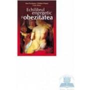Echilibrul energetic si obezitatea - Dan Peretianu Catalina Poiana