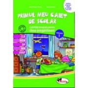 Primul meu caiet scolar - activitati integrate pentru clasa pregatitoare semestrul 1