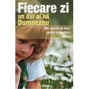 Editura Sophia Fiecare zi, un dar al lui dumnezeu - 366 cuvinte de folos pentru toate zilele anului