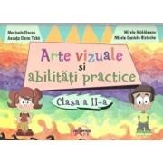 Arte vizuale si abilitati practice, Clasa II/Marinela Florea, Ancuta Elena Toba