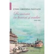 Romania in lumini si umbre - Ethel Greebibg Pantazzi