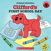 Clifford's First School Day, Paperback/Norman Bridwell