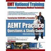 EMT National Training Aemt Practice Questions & Study Guide, Paperback/MR Travis W. Holycross