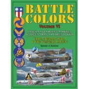 Battle Colors, Insignia and Tactical Markings of the Tenth, Fourteenth & Twentieth USAAFs - China, Burma, India Theater of Operations and the Western (9780764352737)