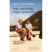 Seks, natuurlijk, maar vooral orde - Rudy Kousbroek
