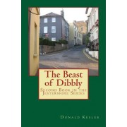 The Beast of Dibbly: Second Book in the Jestershire Series