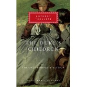 The Duke's Children: The Only Complete Edition