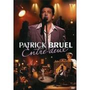Patrick Bruel - Entre Deux (0743219638694) (1 DVD)