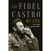 Fidel Castro: My Life: A Spoken Autobiography, Paperback