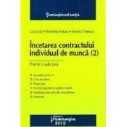 Incetarea contractului individual de munca - Lucia Uta Florentina Rotaru Simona Cristescu