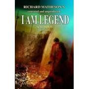 Richard Matheson's Censored and Unproduced I Am Legend Screenplay, Paperback/Richard Matheson