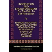 Inspiration and Encouragement on the Path to Self Realization, Paperback/Ramana Maharshi