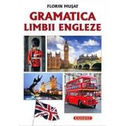 Gramatica limbii engleze/Florin Musat