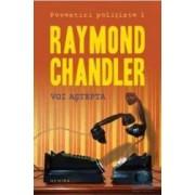 Voi Astepta - Raymond Chandler