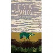 Fiesta in barlog editia a II-a