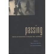 Passing - Identity and Interpretation in Sexuality, Race, and Religion(Paperback / softback) (9780814781234)