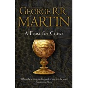 Feast for Crows (Reissue), Paperback/George R. R. Martin