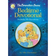 The Berenstain Bears Bedtime Devotional: Includes 90 Devotions, Hardcover/Mike Berenstain