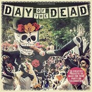 Day of the Dead: 20 Creative Projects to Make for Your Party or Celebration, Paperback/Paula Pascual