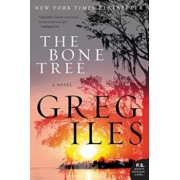 The Bone Tree, Paperback/Greg Iles