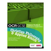 OCR GCSE Religious Studies B - Christian Philosophy and Applied Ethics Student Book (Mayled Jon)(Paperback) (9780435501587)