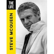 The Life Steve McQueen, Hardcover