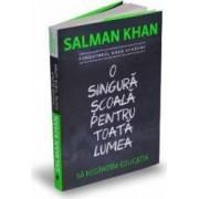 O singura scoala pentru toata lumea - Salman Khan