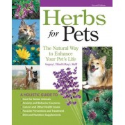 Herbs for Pets: The Natural Way to Enhance Your Pet's Life, Paperback